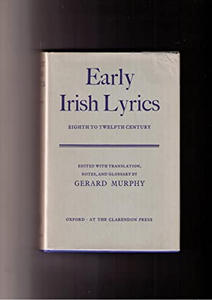 Early Irish Lyrics: Eighth to Twelfth Century: Murphy, Gerard