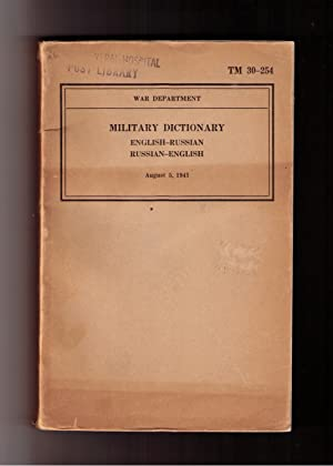 Military Dictionary (Advance Installment) Part I English-Russian Part II Russian-English: Military ...