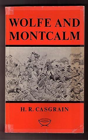 Wolfe and Montcalm: Casgrain, H. R.