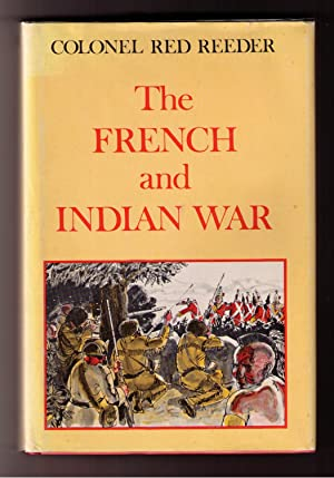 The French and Indian War: Reeder, Colonel Red