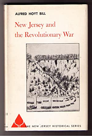 New Jersey and the Revolutionary War: Bill, Alfred Hoyt
