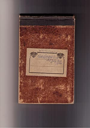Geology 51b Field Notebook: July-Aug. 1904: Gregory, William K.