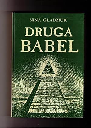 Druga Babel: Antynomie siedemnastowiecznej angielskiej mysli politycznej: Gladzuik, Nina