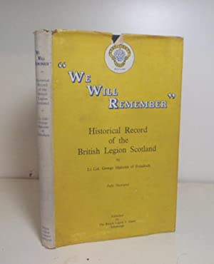 We Will Remember. Historical Record of the: Malcolm of Poltalloch,