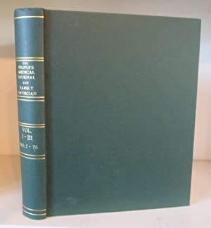The People's Medical Journal and Family Physician Volumes 1 - 3 / I - III ; Nos. 1-78,