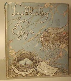 Lullaby for Eggs: Bridgman, Betty; illustrated