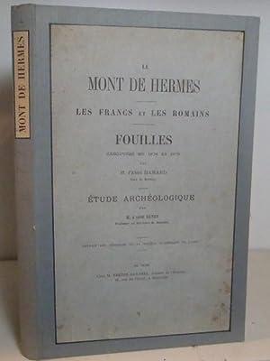 MONT DE HERMES. Les Francs et les: Hamart, l'abbé et