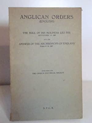 Anglican Orders (English) The Bull of His: Church Historical Society