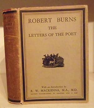 Robert Burns. The Letters of the Poet: Burns, Robert ;