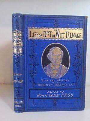Life of Rev. T. De Witt Talmage,: Lobb, John (ed.)