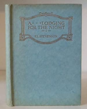 A Lodging for the Night: Stevenson, Robert Louis