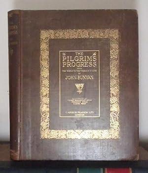 The Pilgrim's Progress from This World to: Bunyan, John ;