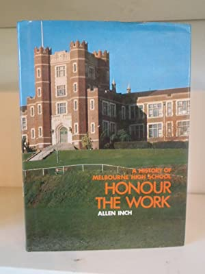 Honour the Work: A History of Melbourne: Inch, Allen