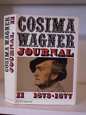 Cosima Wagner Journal, Tome II. 1873-1877: Wagner, Cosima; edited