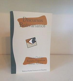 Discursos Bolivarianos: Autoimágenes e Itinerario Político: Alicia Chibán, Eulalia ...