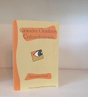 Grandes Oradores Colombianos: Cruz Cardenas, Antonio