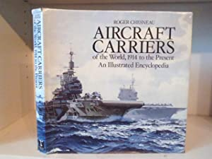 Aircraft Carriers of the World , 1914: Chesneau, Roger