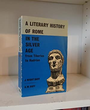 A Literary History of Rome in the: Duff, J Wight;