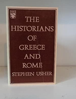 The Historians of Greece and Rome.: Usher, Stephen