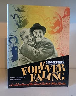 Forever Ealing. A Celebration of the Great: Perry, George