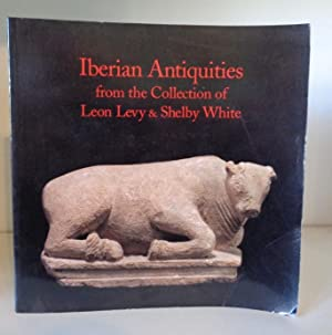 Iberian Antiquities from the Collection of Leon: Hibbs, Vivian A.