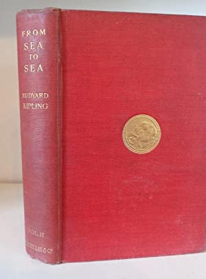 From Sea to Sea and Other Sketches;: Kipling, Rudyard