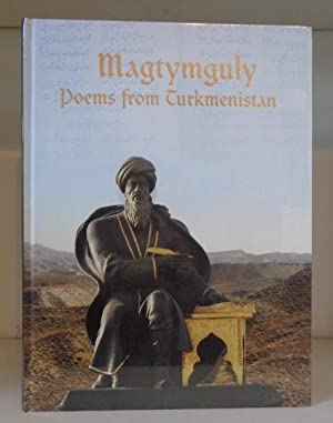 Magtymguly: Poems from Turkmenistan: Taylor, Paul Michael