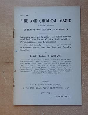 Fire and Chemical Magic (Second Series) for: Stanyon, Prof. Ellis