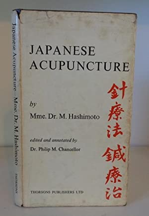 Japanese Acupuncture: Hashimoto; Mme. Dr.