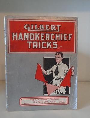 Gilbert Handkerchief Tricks for Boys: Gilbert, Alfred C.