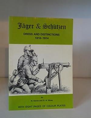 Jager and Schutzen Dress and Distinctions 1910: Kinna, H. ;
