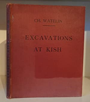 Excavations at Kish. The Oxford-Field Expedition to: Watelin, L. Ch.;