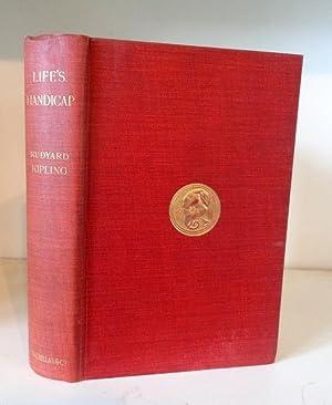 Life's Handicap - Being Stories of Mine: Kipling, Rudyard