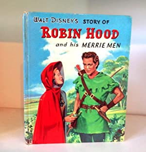 Walt Disney's Story of Robin Hood and: Taylor, R.H. (adapted