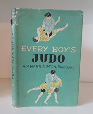Every Boy's Judo: Harrington, A P
