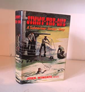 Jimmy-the-One; A Submariner Sinclair Story: Wingate, John