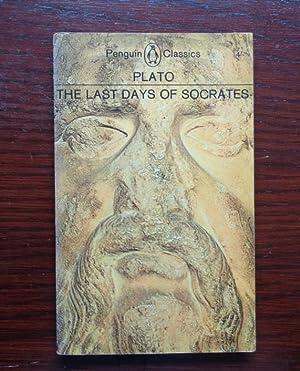 Plato: The Last Days of Socrates. Euthyphro;: Plato ; translated