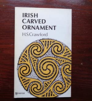 Irish Carved Ornament from Monuments of the: Crawford, M S