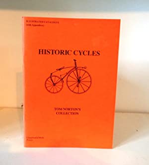 Historic Cycles: Tom Norton's Collection. Illustrated Catalogue: Norton, Tom