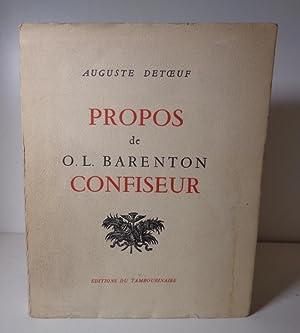 Propos de O. L. Barenton Confiseur.: DETOEUF, Auguste