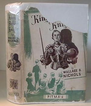 King Perkin's Knight: Nichols, Wallace B,