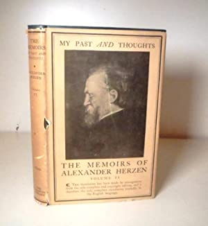 My Past and Thoughts The Memoirs of: Herzen, Alexander; translated