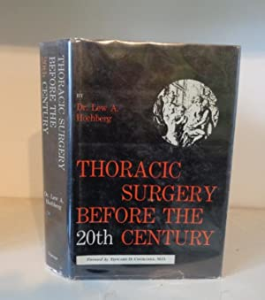 Thoracic Surgery Before the 20th Century