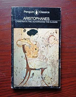 Aristophanes: Lysistrata / The Acharnians / The: Aristophanes, translated by