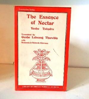 The Essence of Nectar: Yeshe Tsondru; translated