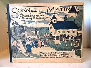 Sonnez les Matines : Chansons de Jeu: Pierne, Gabriel (harmonies);