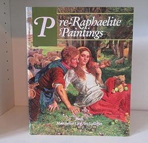 Pre-Raphaelite Paintings from Manchester City Art Galleries: Treuherz, Julian