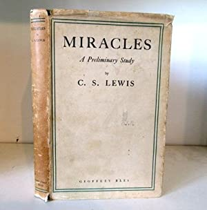 Miracles: A Preliminary Study: Lewis, C S