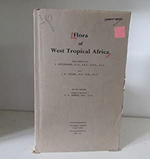 Flora of West Tropical Africa. Volume III.: Hutchinson, John ;