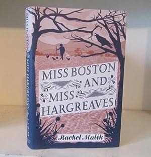 Miss Boston and Miss Hargreaves: Malik, Rachel